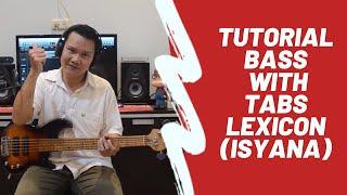 Tutorial Bass With Tabs I Lexicon - Isyana Sarasvati I