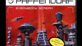 Paffendorf - Everybody Scream (Original Mix)