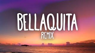 Dalex, Lenny Tavarez - Bellaquita Remix (Letra/Lyrics) ft. Anitta, Natti Natasha, Farruko, J Quiles