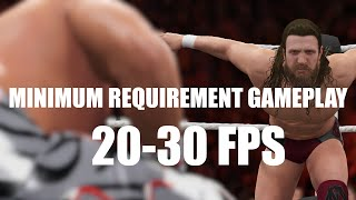 WWE2K16 PC minimum requirement gameplay ( lowest settings )