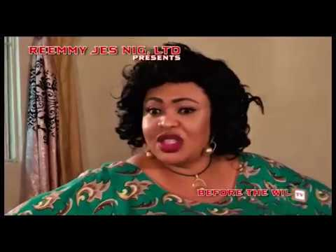 Before the Will (Official Trailer) - 2017 Latest Nigerian Nollywood Movie