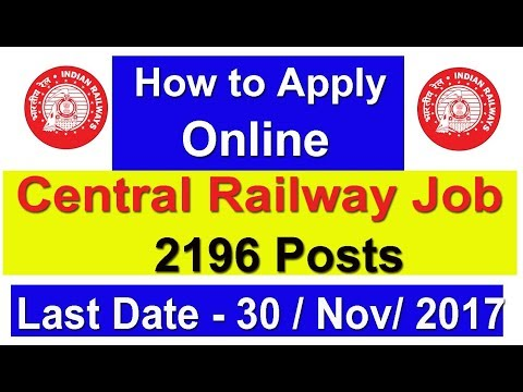 Apply Online Central Railway Recruitment,  2196 Apprentice Post #Online Help