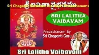 Lalitha Devi Vaibhavam ( Part 4 of 4 ) Pravachanam By Sri Chaganti Koteswar Rao