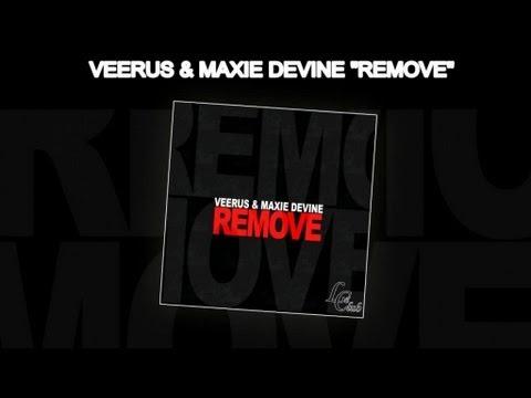 Veerus, Maxie Devine - Remove (Original Club Mix)