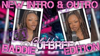 I MADE A NEW INTRO &amp OUTRO   BADDIE EDITION