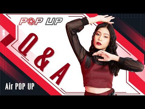 Q&A มารู้จัก 'Air POP UP' กันให้มากยิ่งขึ้น [✪ ]