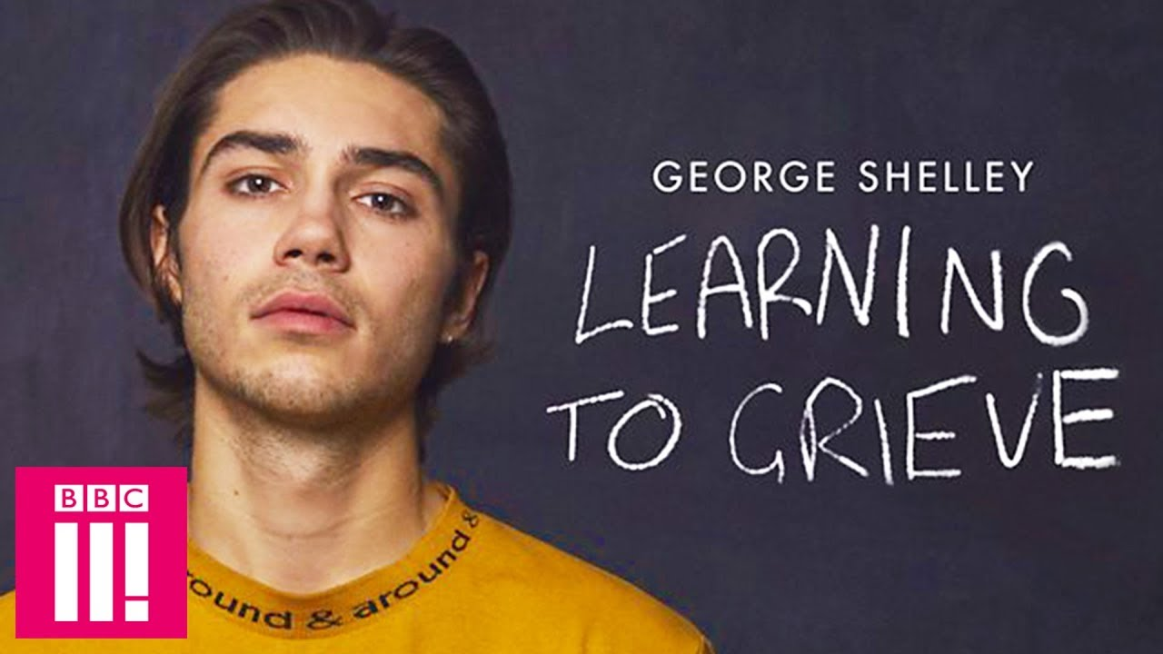 George Shelley: Learning To Grieve