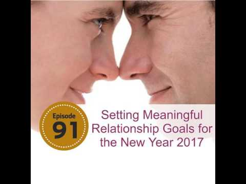 Setting Meaningful Relationship Goals for the New Year 2017
