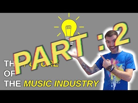 SAVING THE MUSIC INDUSTRY PART 2 - HOW YOUR BAND CAN YOU MAKE MONEY #92