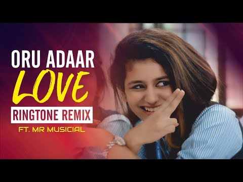 Oru Adaar Love Ringtone | FT. MR MUSICIAL