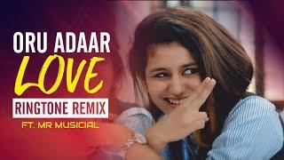 Oru Adaar Love Ringtone | FT. MR MUSICIAL