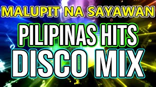 MALUPITANG DISCO SA PINAS - SAYAW PINOY - SUPER TODO HATAW DISCO NONSTOP MIX 2021- DJMAR DISCO TRAXX