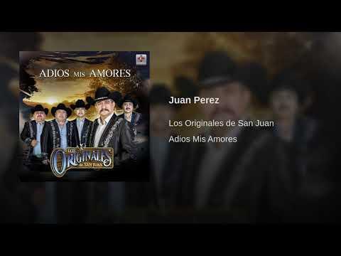 Los Originales de San Juan - Juan Perez