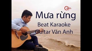 Mưa rừng (Huỳnh Anh) - Beat karaoke Guitar Văn Anh - (Tone nam C#m)