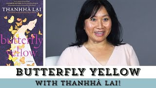 Butterfly Yellow by Thanhhà Lai | Behind the Book