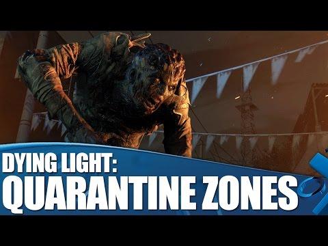 Dying Light gameplay - Enter The Quarantine Zones!