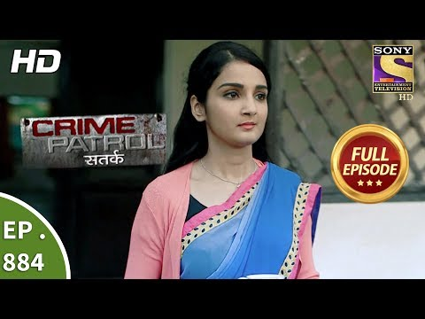 Crime Patrol - Ep 884 - Full Episode - 6th January, 2018