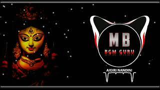 Aigiri Nandini | Mahishasura Mardini Remix Ringtone BGM || MB BGM Guru || (Download link )