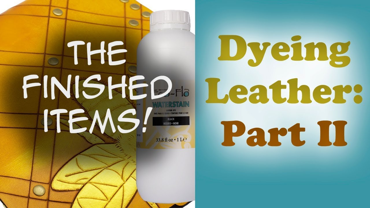 Dyeing Leather Part 2 with Water Based Dyes - The finished vegetable tanned  leather items -DIY