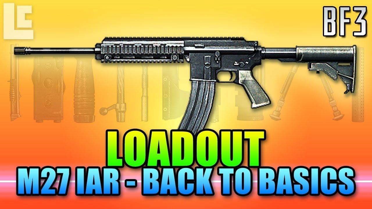 Loadout M27 Iar Back To Basics Battlefield 3 Gameplay