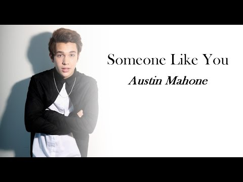 Austin Mahone - Someone Like You (Lyrics)