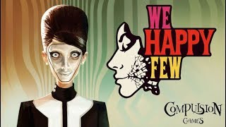 We Happy Few Life in Technicolour Gameplay and Early Impressions