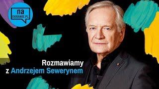 Andrzej Seweryn: Zawód aktor