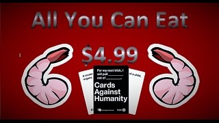 Cards Against Humanity (All You Can Eat Shrimp For $4.99)