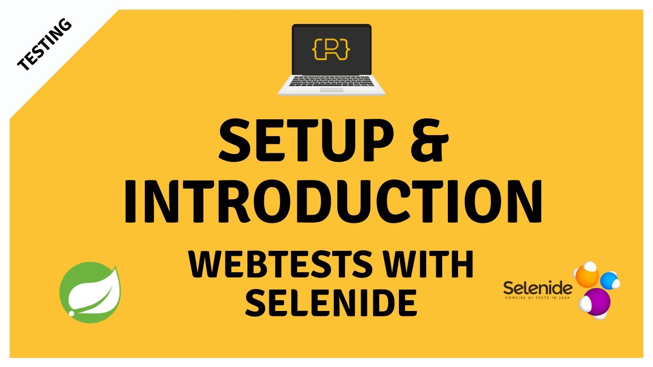 Introduction Selenide for Writing Concise Web Tests For Java Projects