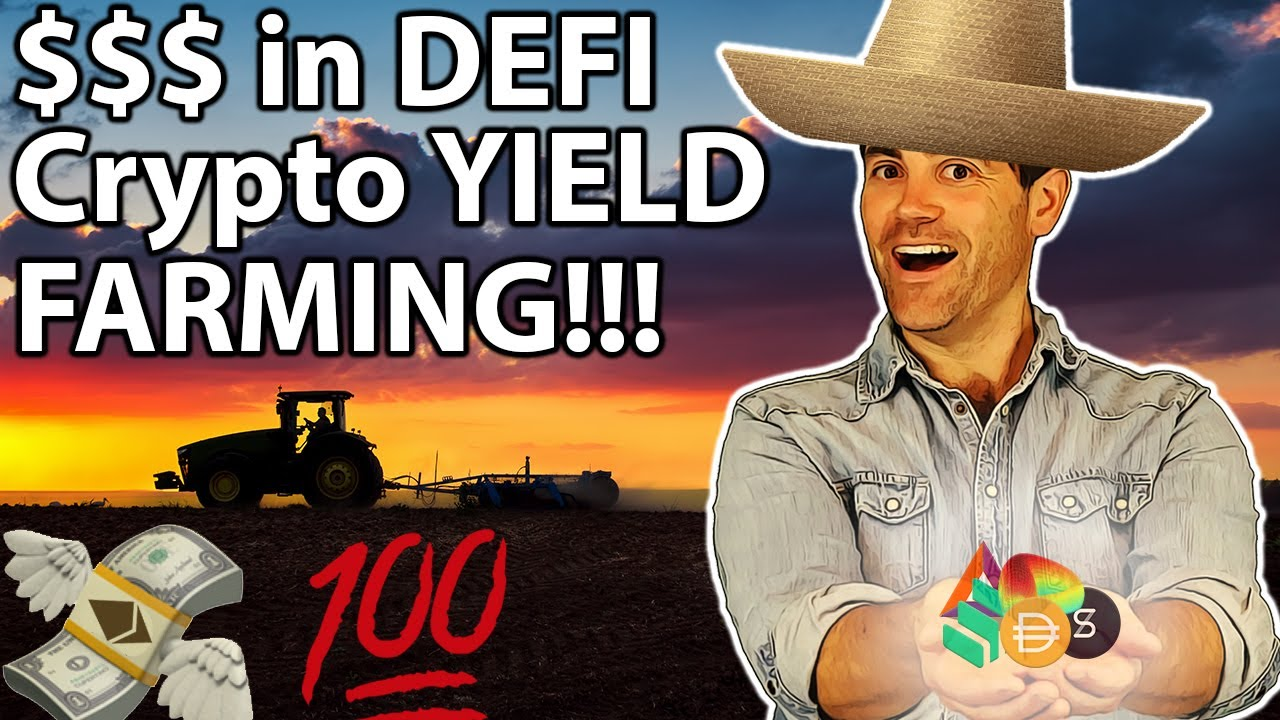 Yield Farming: MAXIMISING DEFI GAINS!! 👨🌾