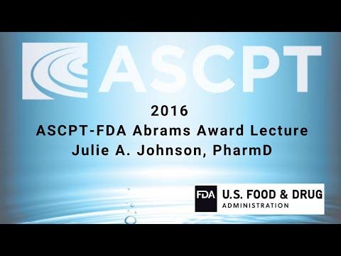 2016 ASCPT- FDA Abrams Award Lecture