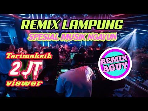 SPESIAL TAHUN BARU REMIX LAMPUNG 2020 || Musik Santai Ngayun Abis Yai