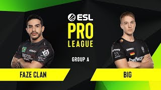 CS:GO - FaZe Clan vs. BIG [Inferno] Map 3 - Group A - ESL EU Pro League Season 10