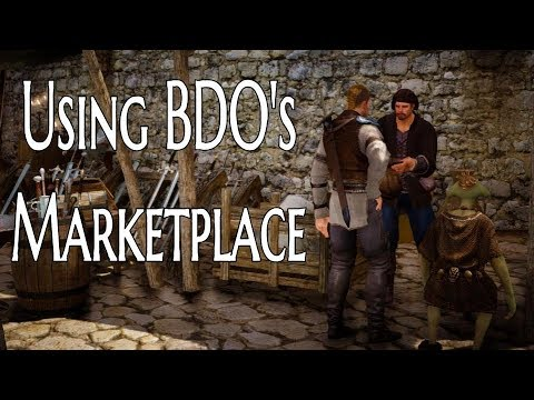 A Guide to the Marketplace in Black Desert (2018)