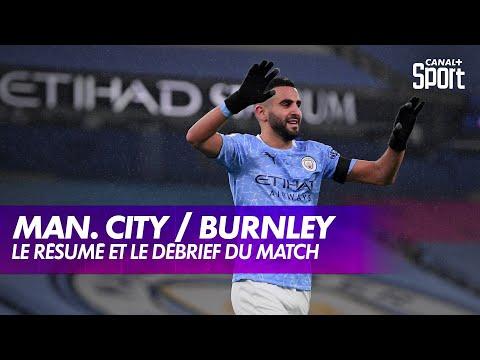 Manchester City / Burnley : résumé et débrief