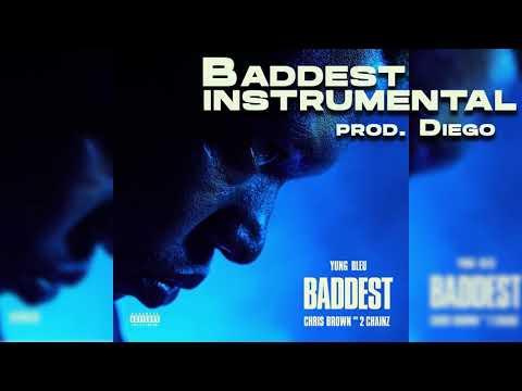 Yung Bleu – Baddest ft. Chris Brown, 2 Chainz (Instrumental prod. Diego)