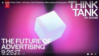 Adobe Think Tank // Jill Cress, Chief Marketing Office, National Geographic Partners thumbnail