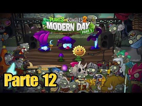 Plants vs Zombies 2 - Parte 12 Tiempos Modernos - Español