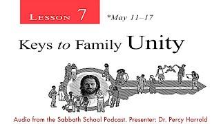 2019 Q2 Lesson 07 – Keys to Family Unity