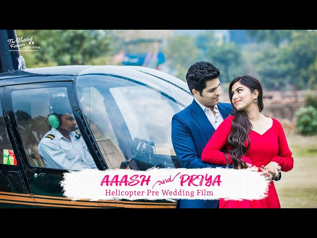 AAKASH PRIYA HELICOPTER PRE WEDDING
