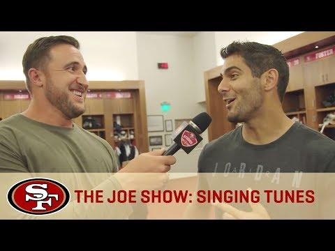 Jimmy Garoppolo Sings His Favorite Song - The Joe Show | San Francisco 49ers