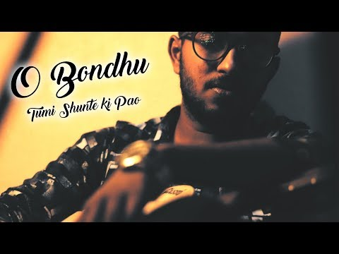 O Bondhu Tumi Shunte Ki Pao (ও বন্ধু তুমি শুনতে কি পাও) - Santanu Dey Sarkar    Unplugged Cover
