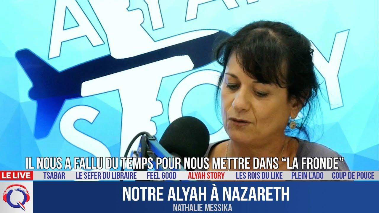 Notre alyah à Nazareth -  Alyastory#539