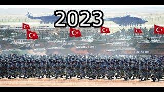 2023 Yılında Türkiye´nin Askeri Gücü !