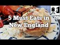 Eat New England - 5 Must Eats of New England