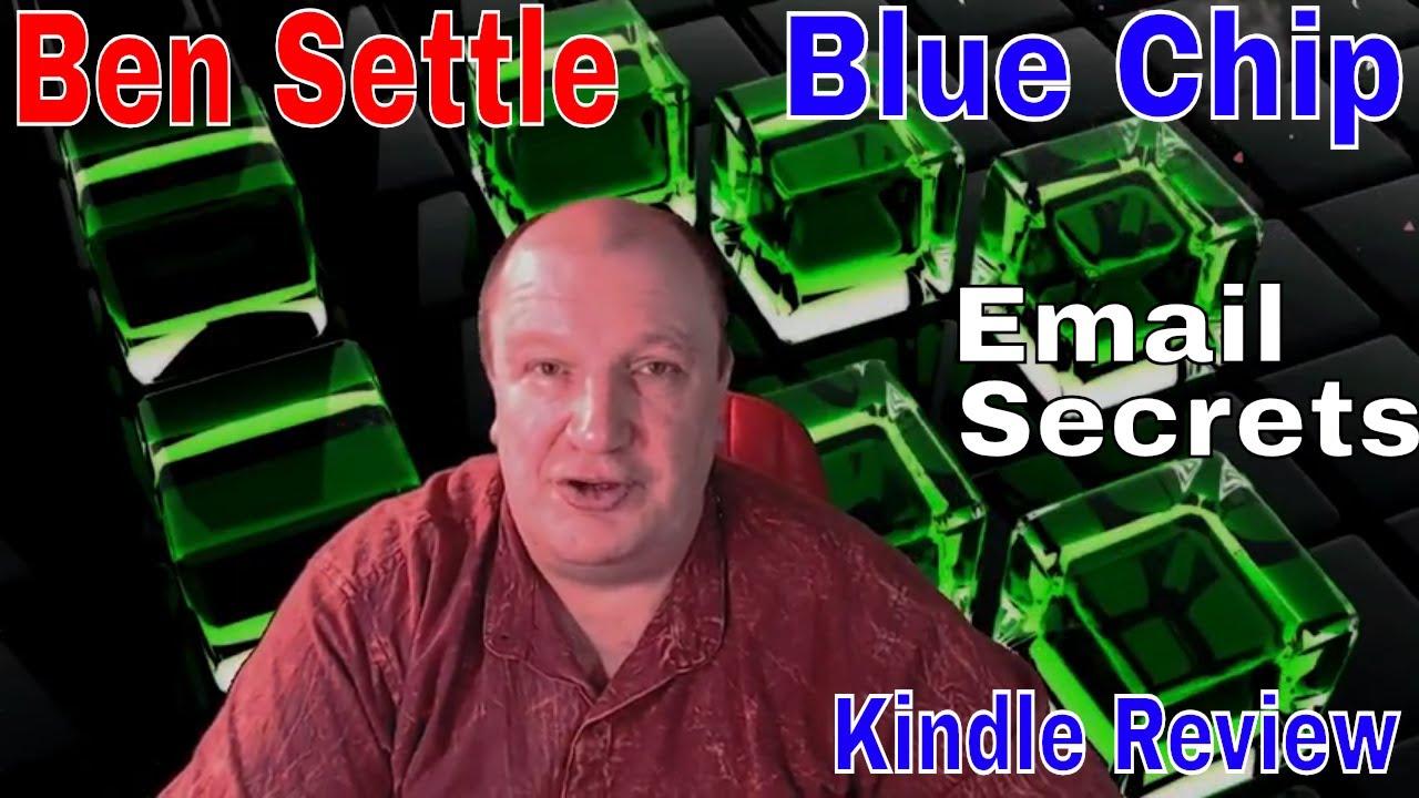 Ben Settle Blue Chip E Mail Secrets Review