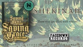 "SAVING GRACE ""Shekinah"" lyric video"