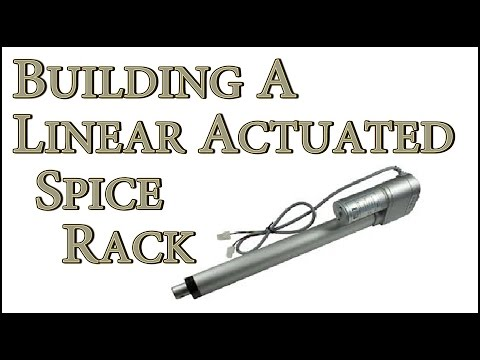 Building A Linear Actuated Spice Rack