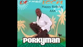 Happy Birthday AXA- Porkyman 2014