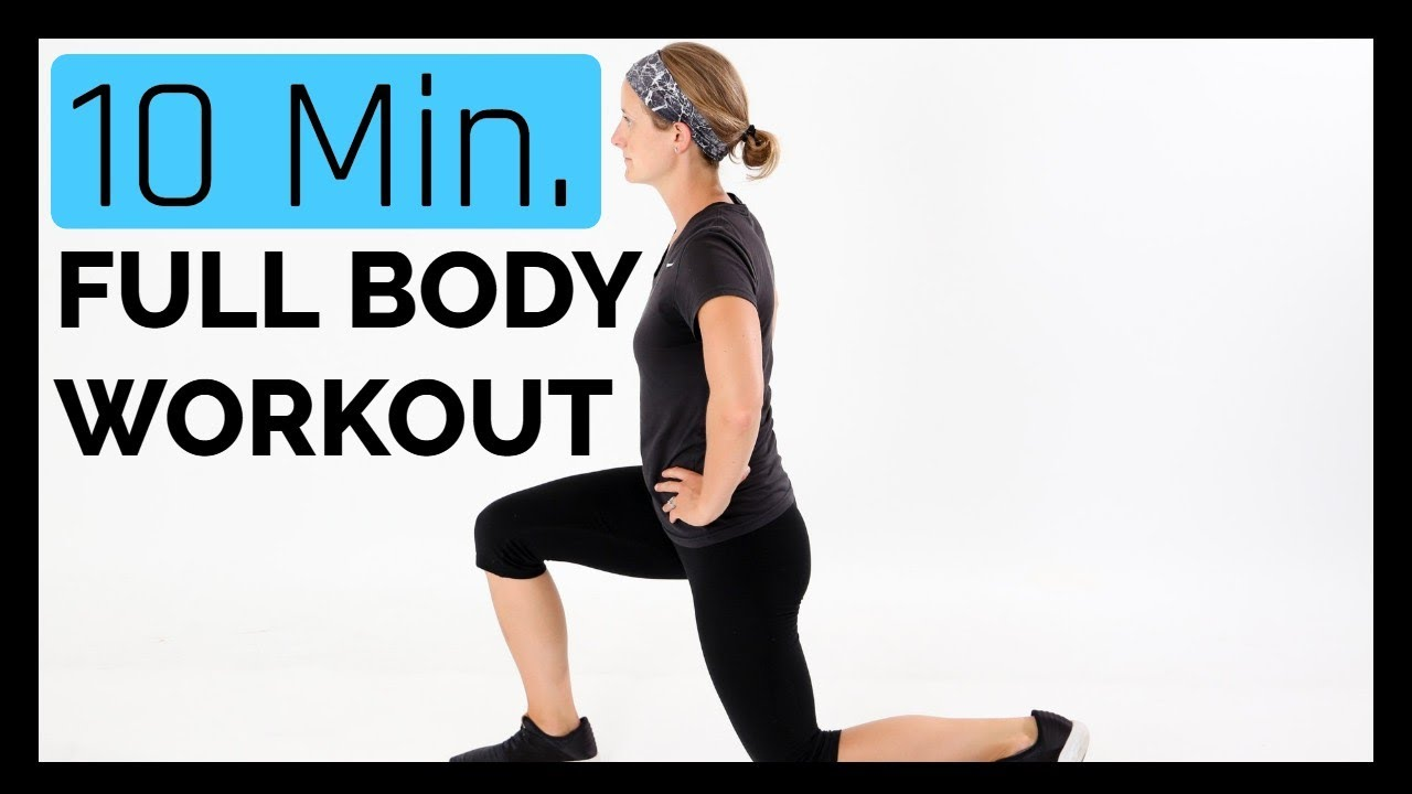 10 Minute Total Body Workout- NO Equipment!